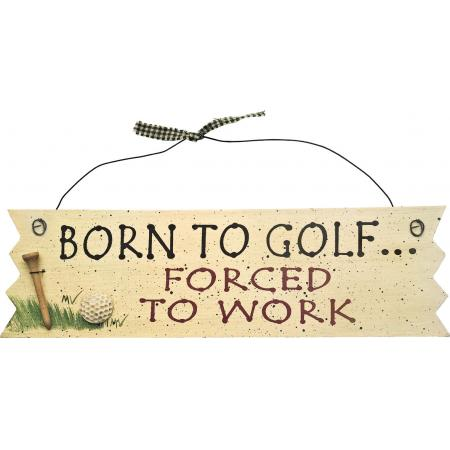 Türschild aus Holz &quote;BORN TO GOLF...&quote;